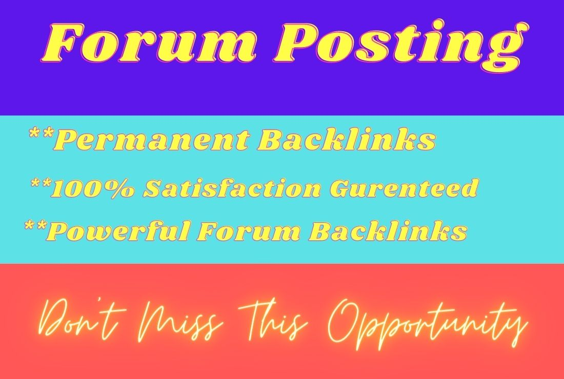 I will Manually Create 50 high quality forum posting dofollow backlinks