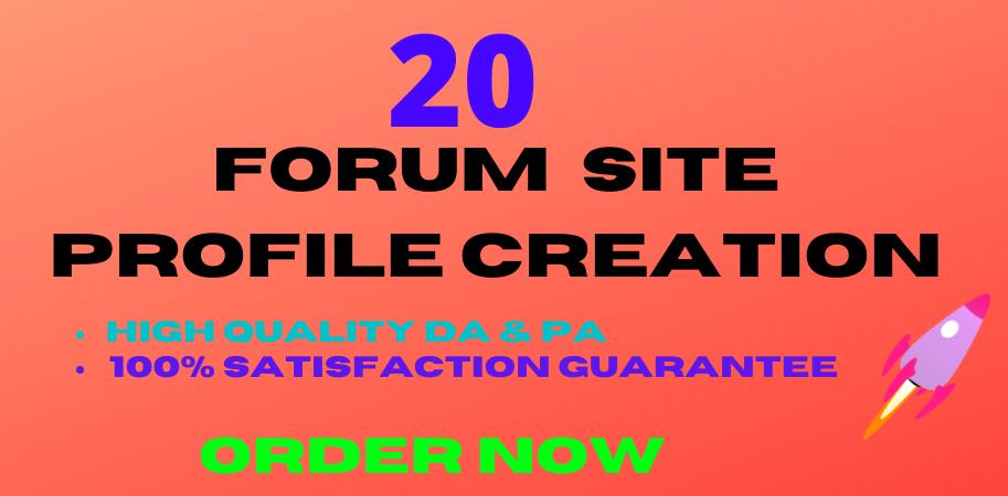 I will build 20 high da and pa forum site social profile setup or profile creations backlinks