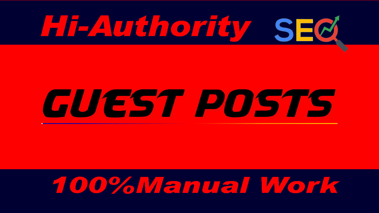 I will write and publish 5 guest posts on high quality