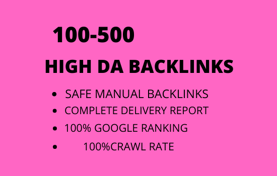 I will make 100/500 high authority high da quality seo dofollow backlinks