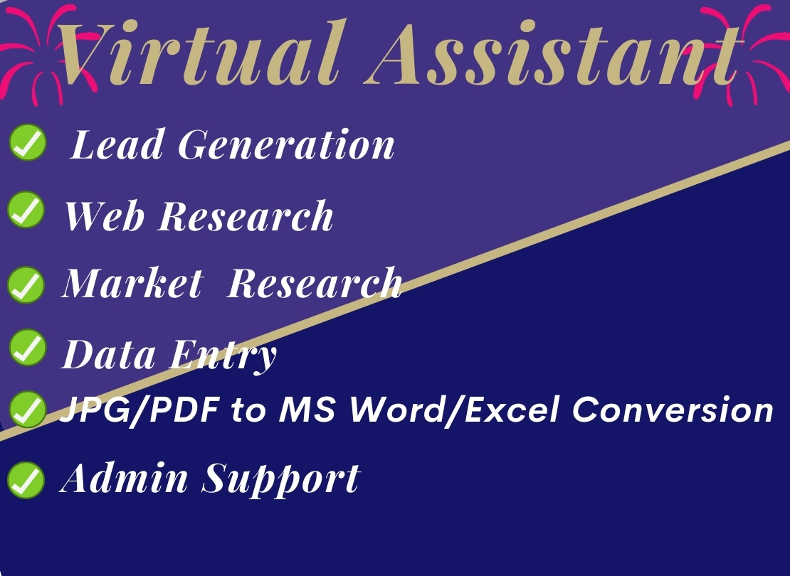 I will be your reliable Virtual Assistant VA
