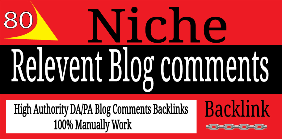 Manually Create 80 Niche Blog Comments Backlinks On High DA-PA Sites