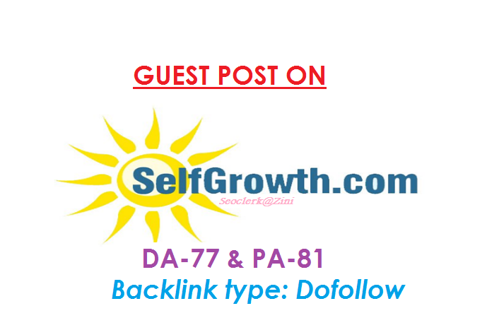 Make Publish a Do-Follow guest content on Selfgrowth. com DA-