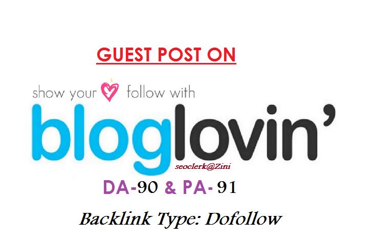 Able to publish Guest content on Bloglovin. com DA-90 Dofollow
