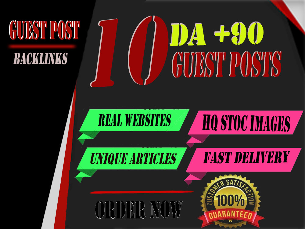I will write and publish 10 high quality guest post on websites high domain authority 99-60