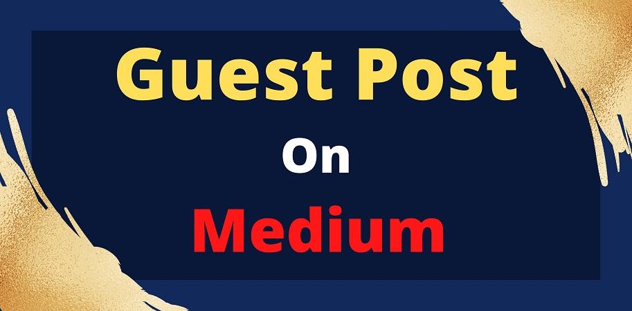 I will do guest post on medium. com manually DA 95,  DR 94