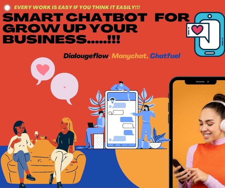 I will create messenger chatbot by using manaychat,  dialogflow and chatfuel