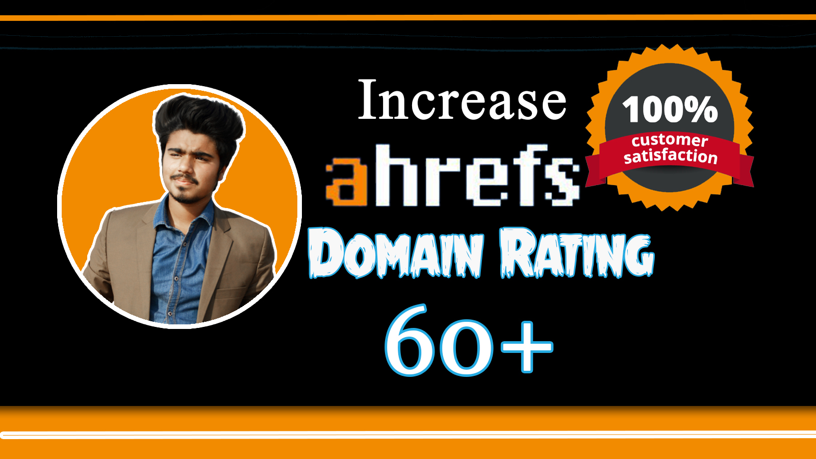 increase ahrefs domain rating DR 60 plus with best strategy