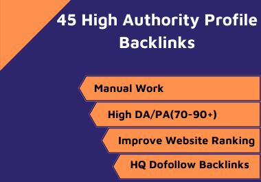 I Will Build 45 High Quality Profile Backlinks Manually
