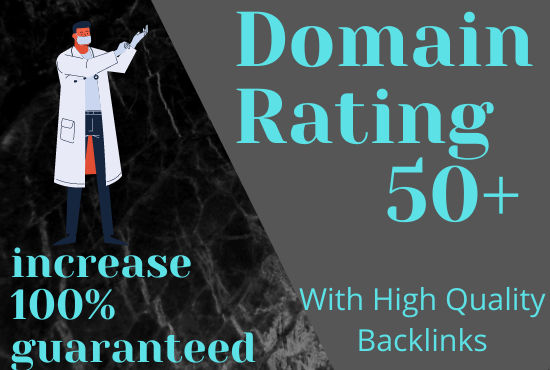I will increase your domain rating with high quality backlinks
