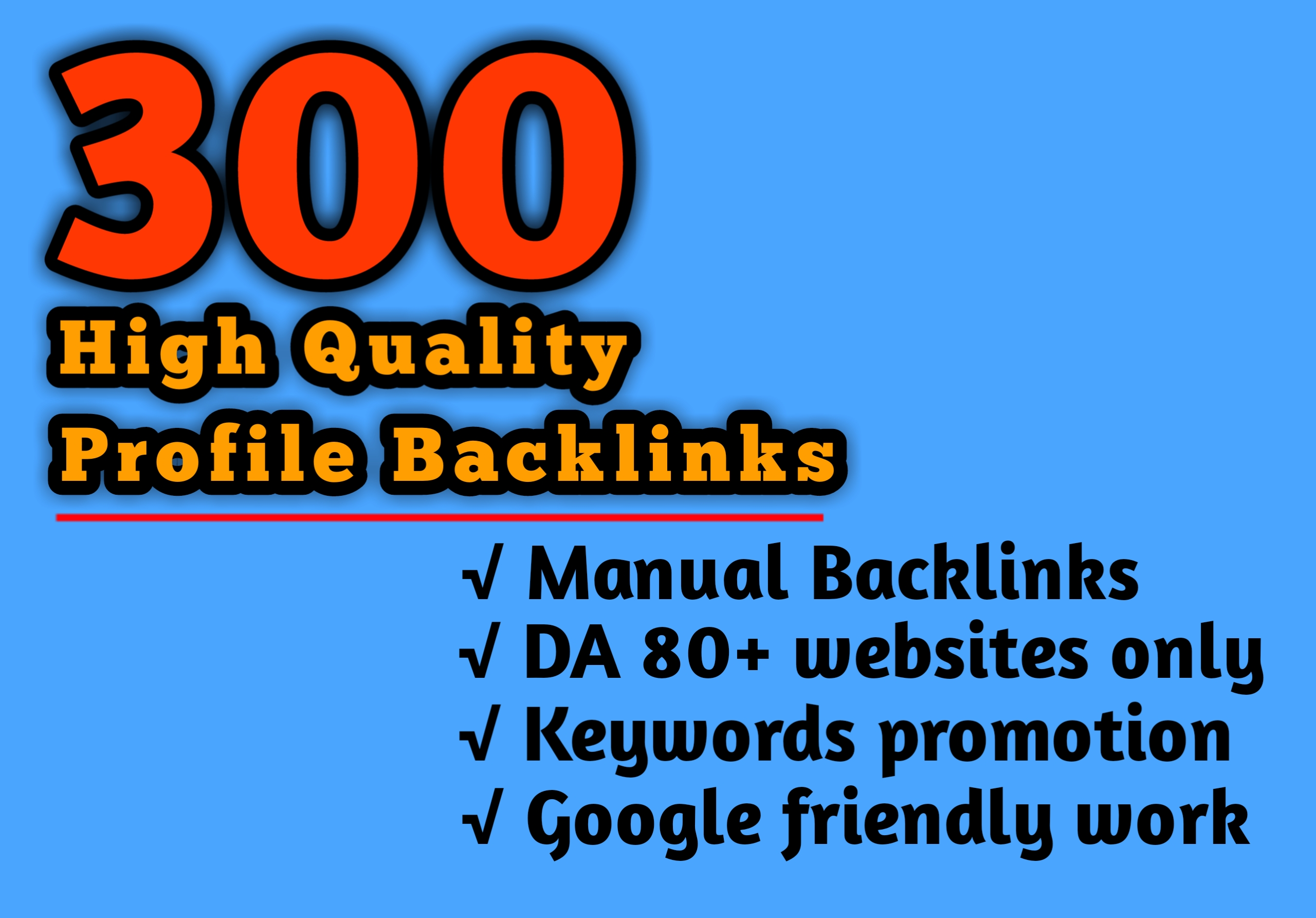300 HQ Profile Backlinks To Rank First