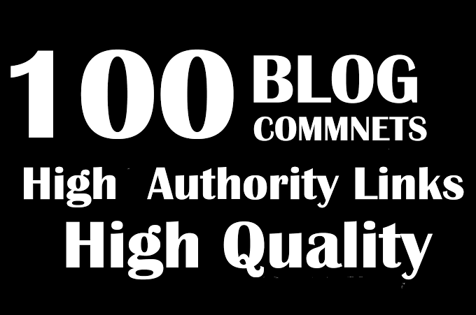I will do your 100 Niche relevant Blog Comments high authority backlinks