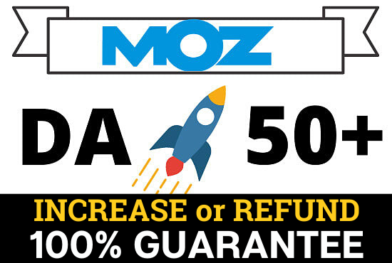 Increase Your website's MOZ DA 50+ safe ways and this MOZ domain authority will be permanent