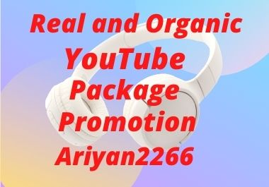 Real and Organic YouTube video and social media marketing promotion