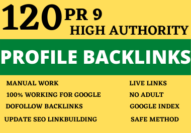I will do 120 PR 9 high quality profile backlinks for manual SEO link building