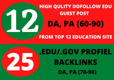 I will create 12 high quality dofollow Edu guest post + 25 edu/. gov profile backlinks