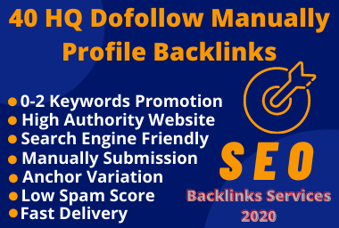 I Will Create 40 High Quality Do-follow Manually Profile Backlinks Services-2020