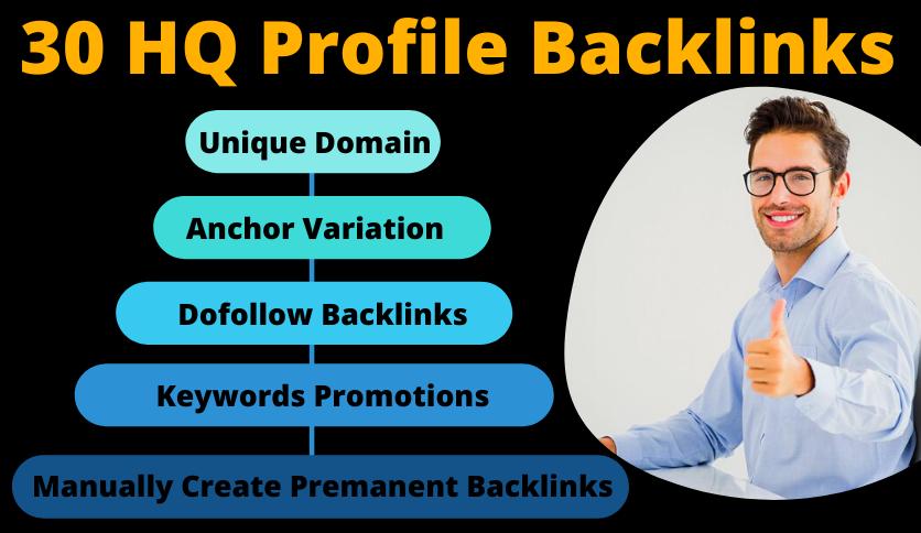 I Will Build Manually 30 High DA 80+ Profile Backlinks