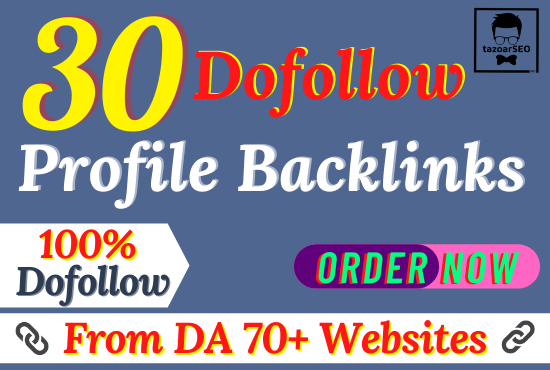 Skyrocket Website Ranking With 70+ DA 30 Dofollow Profile Backlinks