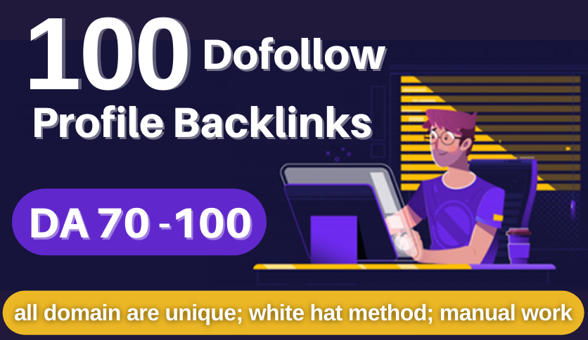 I will do 100 High DA Profile Backlinks Manually From - White Hat SEO