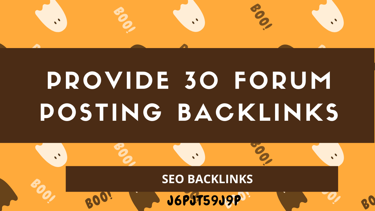Provide 30 forum posting backlinks on high DA PA