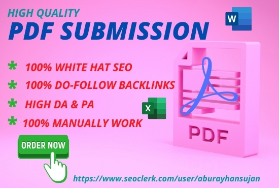 Build 30 PDF submission permanent backlinks to sharing sites