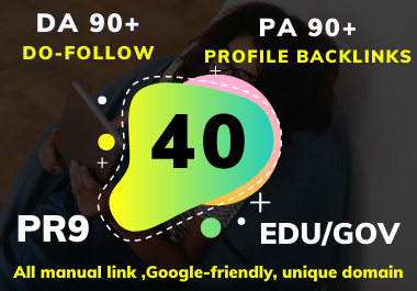 I will do 40 Edu/Gov Profile backlinks Do-Follow DA 90+ PR9