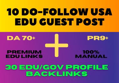 High DA 10 Premium Do-follow Edu guest Post and 30 EDU/GOV Profile Backlinks permanent links