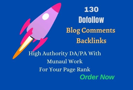 I will provide 130 DoFollow High DA Blog Comments Backlinks