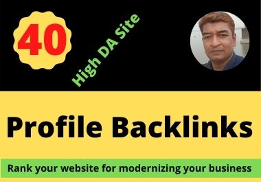 40 High Quality DA 80+ Profile Backlinks Manually Created