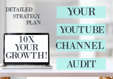 YouTube Audit I will create a detailed content strategy for you