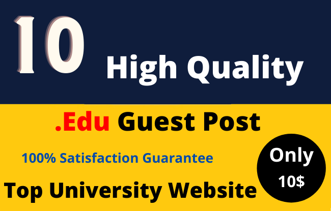 Dofollow 10 High DA EDU Guest Post on Top Universities Website