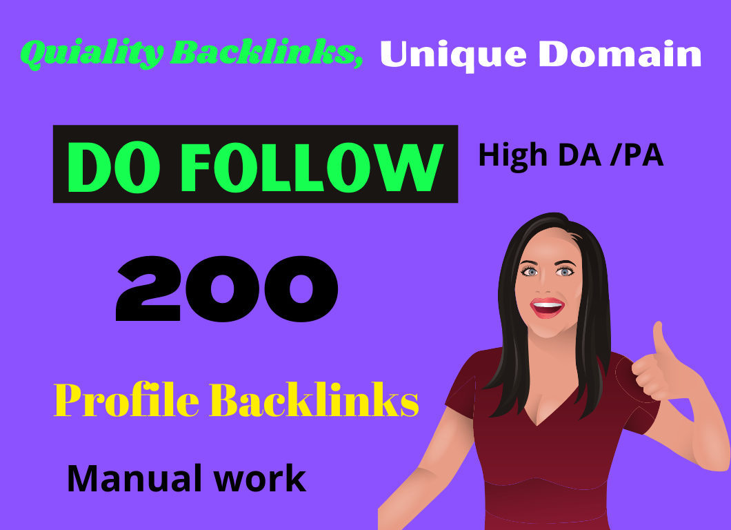 I Will Create 200 High Quality Dofollow Profile Backlinks PR9 Or DA 50+ to 100 HQ Google Dominating