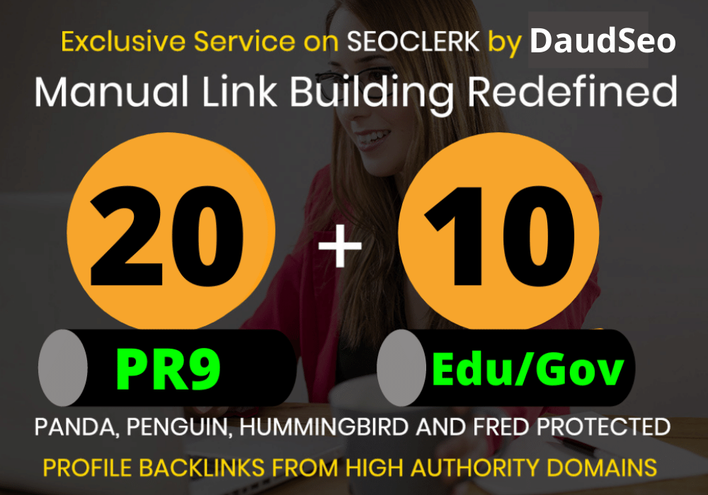 24 hours Delivery 20 PR9 and 10 EDU/GOV Profile Backlinks