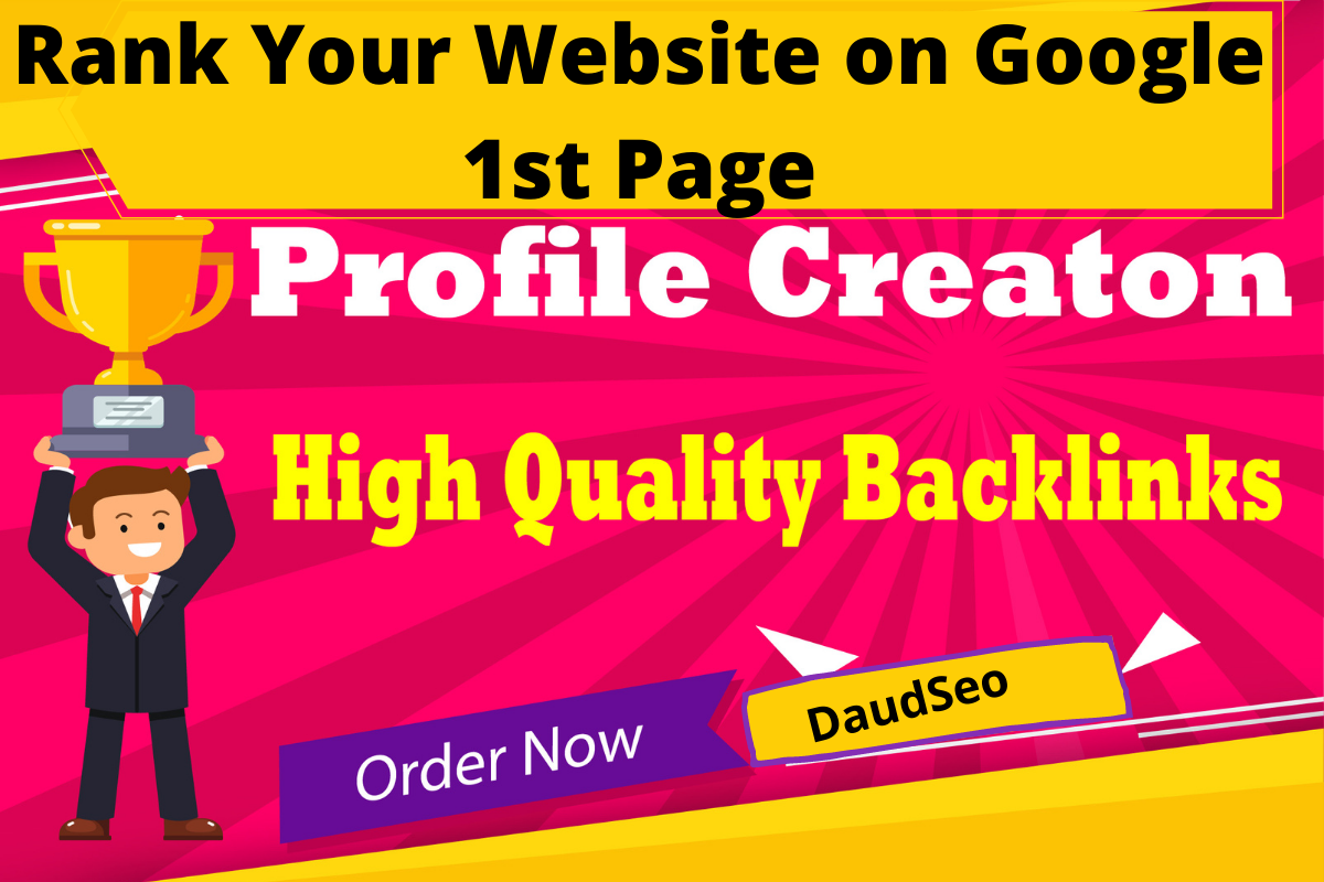 I Will Create 199+ High Quality Profile BACKLINKS PR9 Or DA 70+ to 100 HQ Google Dominating