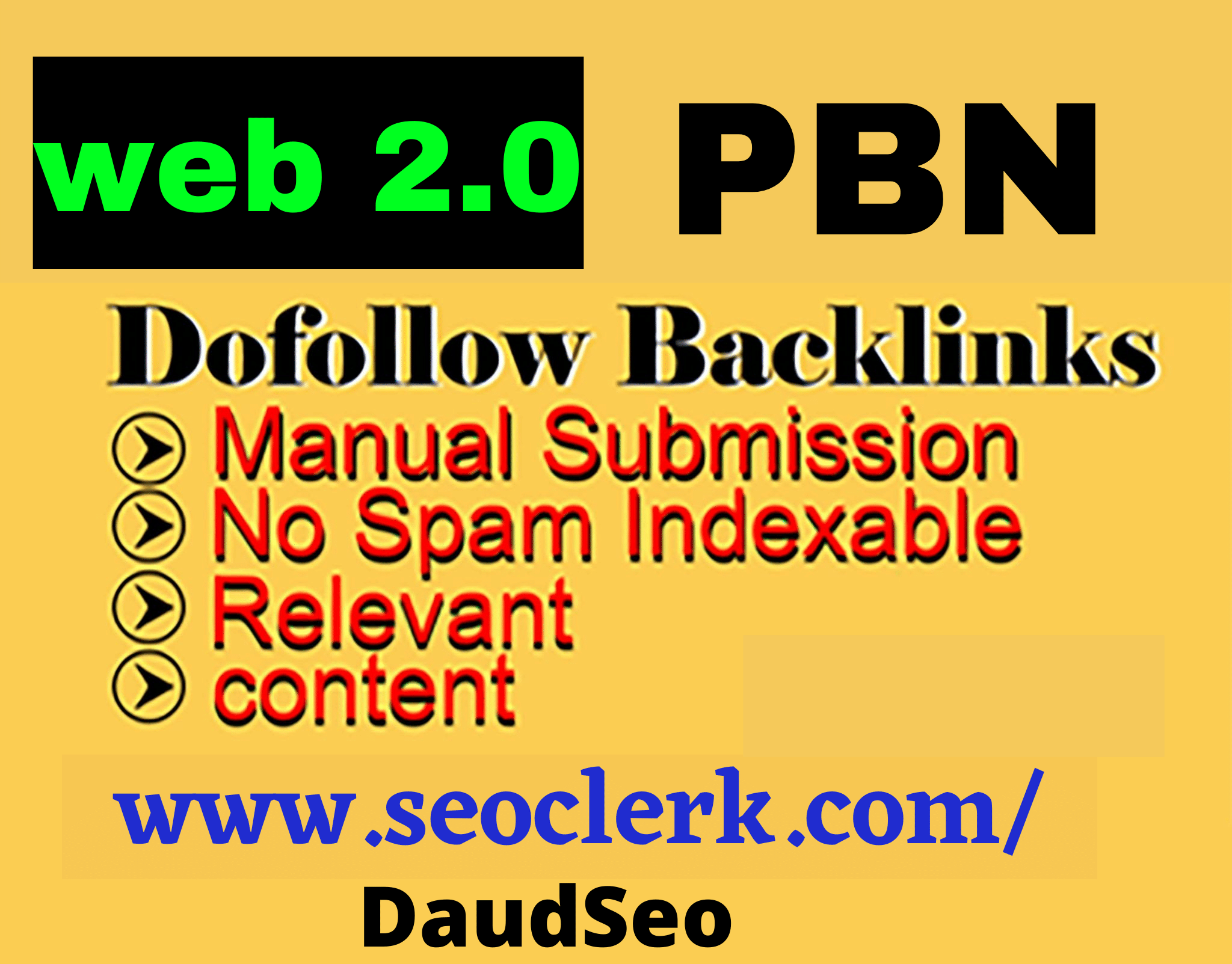I will create 20 High Authority DoFollow Web2.0 PBN Backlinks