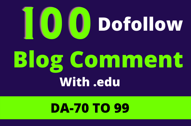 I Will Create 100 High Quiality Dofollow Blog Comment With. EDU Site