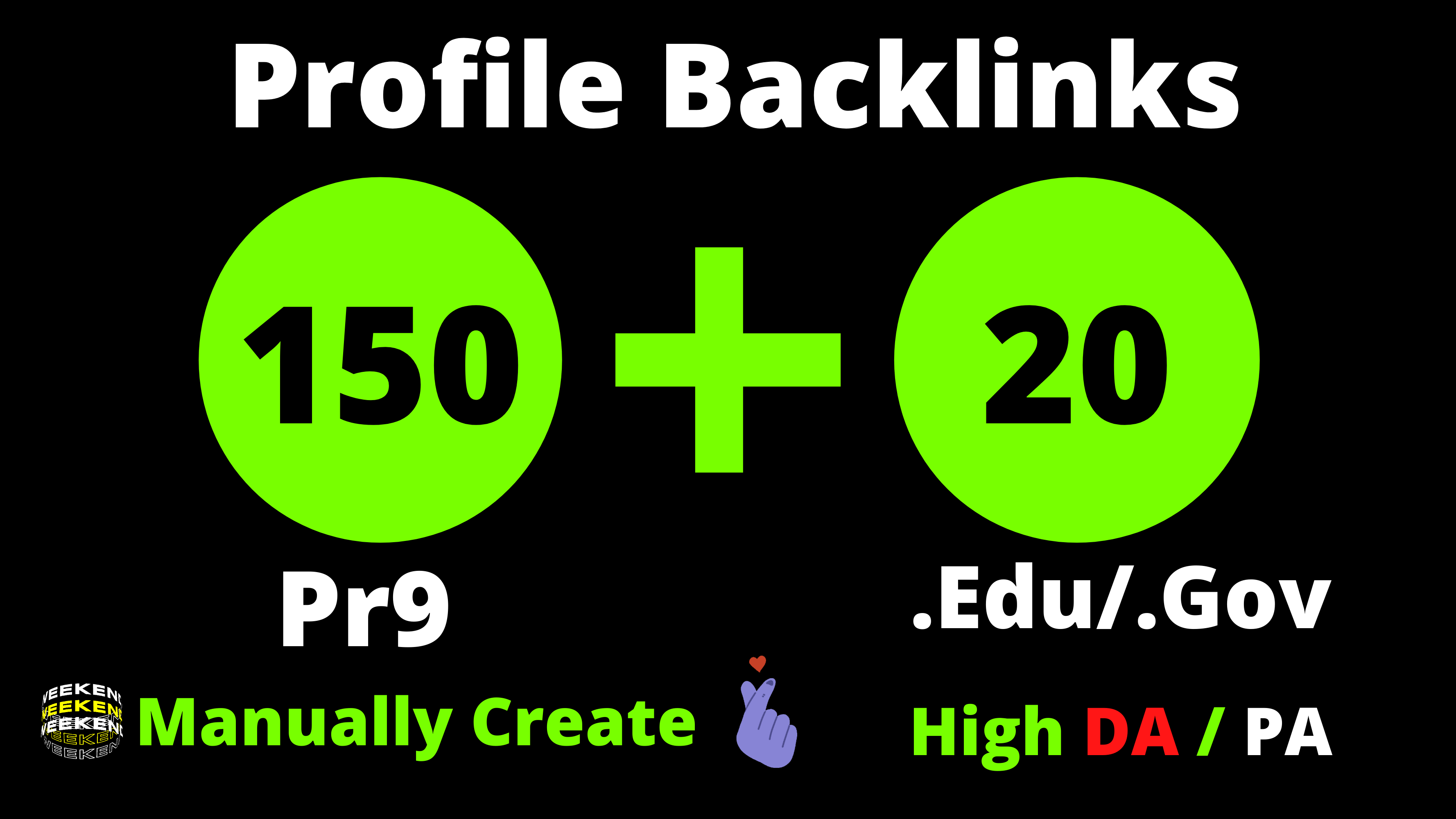 150 Pr9 + 20 Edu/Gov Pr9 High Authority Profile Backlinks-Boost Your Website Google Ranking