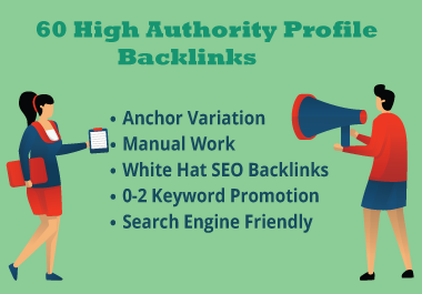 I will do 60 High Quality DA 80+ Profile Backlinks Manually