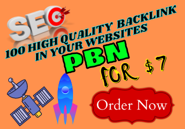 I will create 100 high quality PBN backlink in your websites