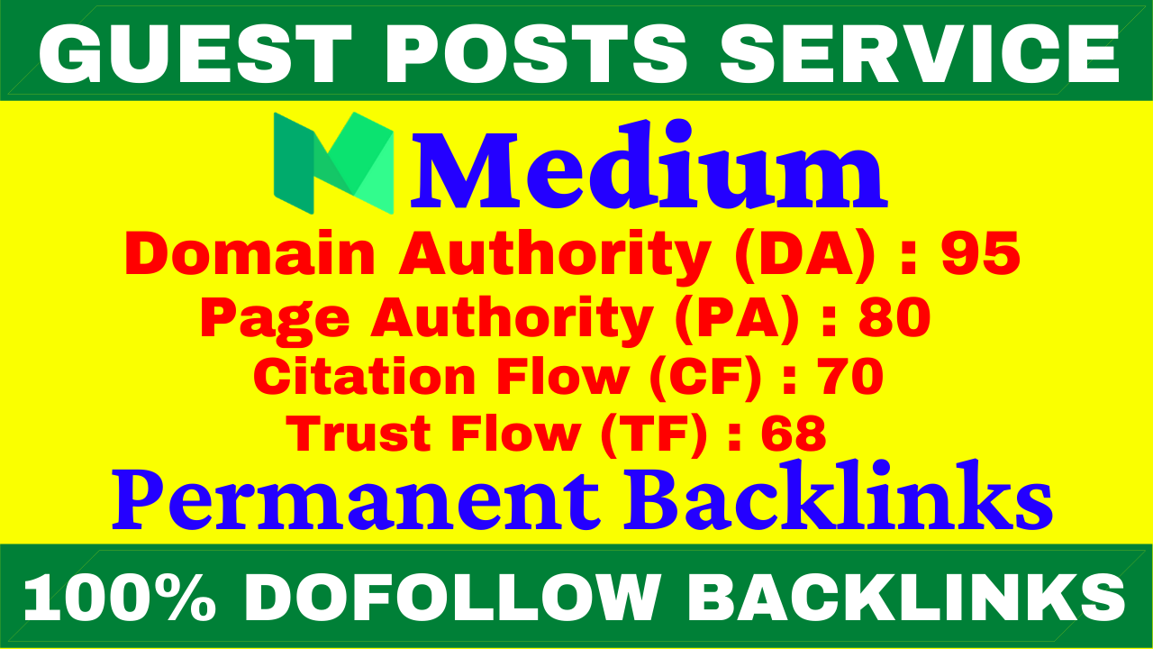 I Will Write And Publish A Guest Post On Medium DA 95,  PA 80+ With Permanent Backlinks