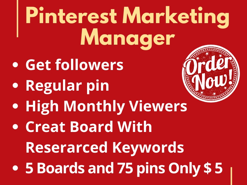 I will do 5 Board and 75 pins as your Pinterest marketing manager