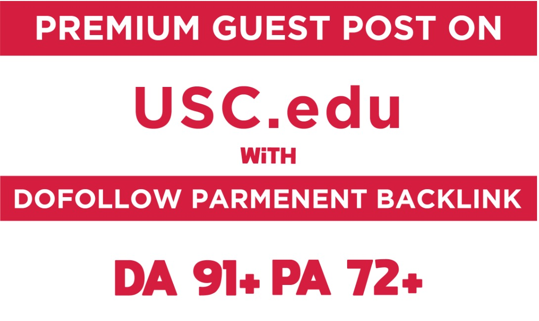 I will make 150 guest post on univesity of southern california da91 pa72 doollow blog backlink