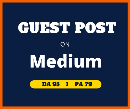 Write and publish high quality guest post on Medium. com
