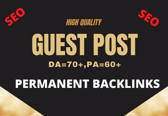 I will Provide You High Quality 5 Guest Post Backlinks From DA70 to 60 Blog