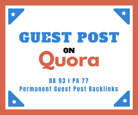 Write and publish you high quality SEO guest post and get backlinks from Quora DA93