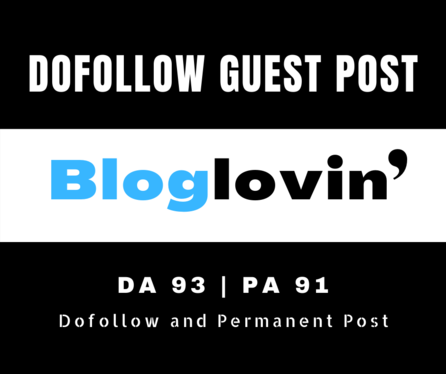 I will provide you high quality guest post backlinks from Bloglovin