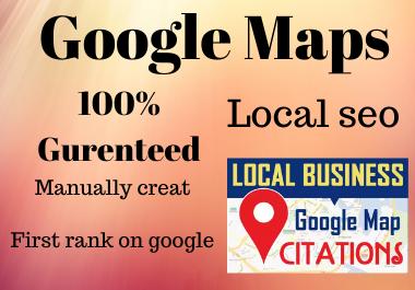 Manual Created 150 Google Maps citation for local SEO,  First rank on Google local SEO