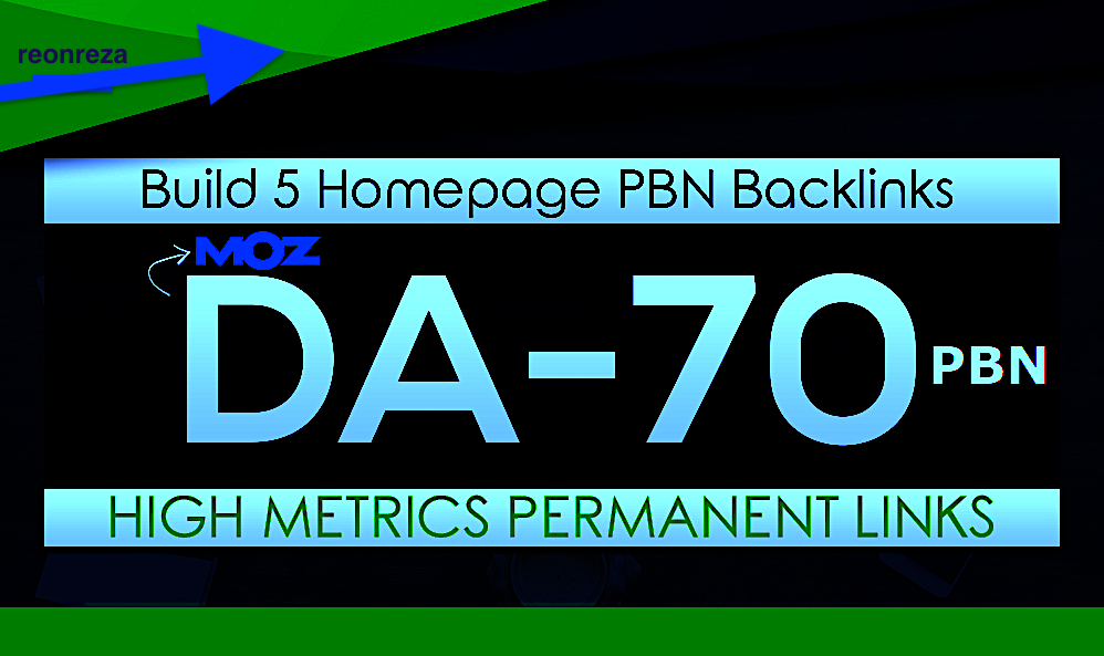 Build 5 HomePage Posts DA 70 Plus PBNs seo