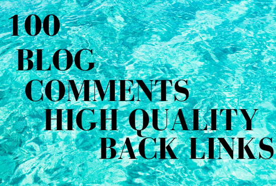 100 blog comments with high quality backlinks